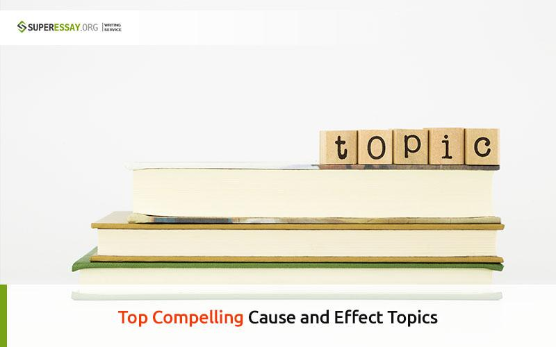 cause-and-effect-topics